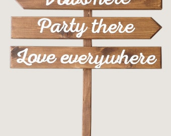 Vows Here, Party There, Love Everywhere Rustic Wedding Sign Featuring Name Panel with Heart