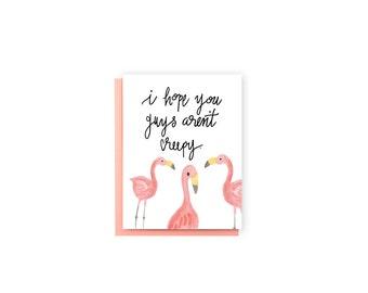 Hope You Guys Aren't Creepy- New Neighbor Card, Welcome to the Neighborhood Card, Funny Card, Flamingo Card, Watercolor Card