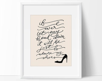 Shoe Quote, High Heel Quote, Inspirational quote, Inspirational Quote Printable, Printable Room Decor, Vanity Printable, Peach Printable.