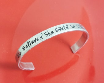 Personalized Hand Stamped Cuff Bracelet - She Believed She Could So She Did Bracelet - Custom Bracelet - Stamped Aluminum Cuff Bracelet