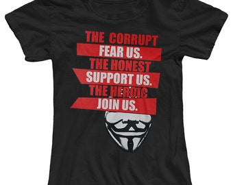 Anonymous The Corrupt Fear Us Women's T-Shirt