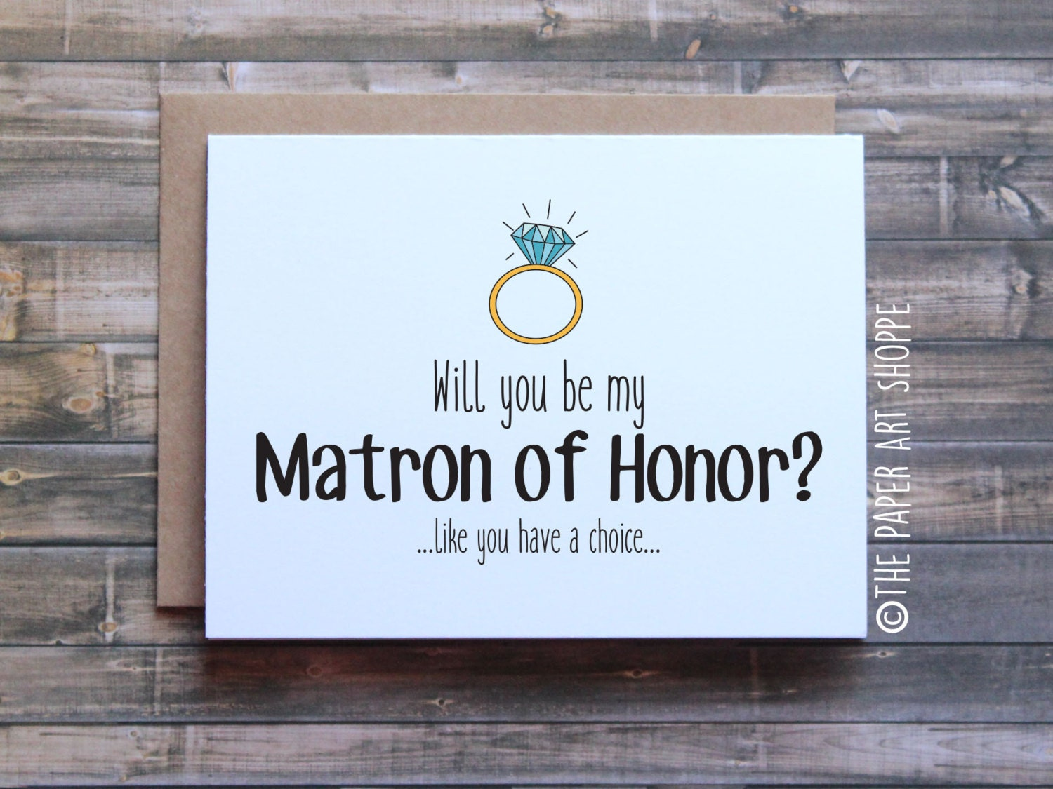 Funny Will You Be My Matron Of Honor Card Wedding Card