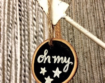 Oh my stars wood slice ornament- southern- country- rustic- holiday decorations- favor- wine tag- gift tag- gift- wedding favor