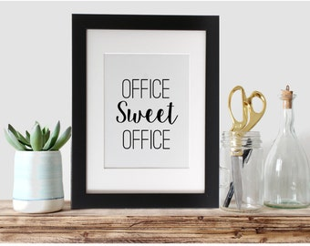 Office Sweet Office - Printable Art, Instant Download,  Wall Art, Desk Art, Office Decor, 8x10