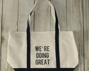 We're Doing Great | Navy Blue Canvas Tote
