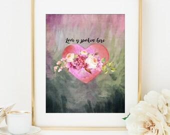 Bible Verse Printable Art Print, LOVE SPOKEN HERE, 8x10, Home Decor Wall Art, Inspirational Quote, Christian Art, Scripture Art Printable