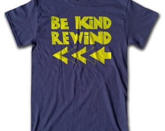 Be Kind Rewind T Shirt - Navy Blue - Retro Tees for Men, Women & Children (All Colors)