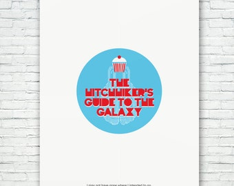 The Hitchhiker's Guide to the Galaxy  Illustration typography poster. Matte and Giclee Art Prints in A3 or A2 sizes. Wall Art, Home Decor