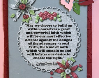 Faith Quote by President Monson April 2016 General Conference