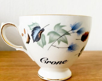 Crone | Custom Swear Teacup | Made To Order | Funny Rude Insult Obscenity Profanity | Unique Gift Idea