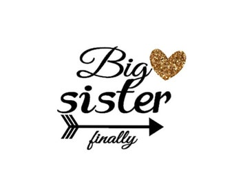 big sister finally big sister again big sister shirt big sister iron on diy iron on letters