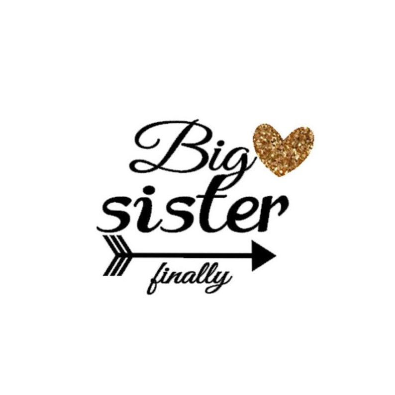 big sister finally big sister again big sister shirt big sister iron on diy iron on letters
