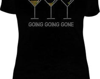 Women's Tshirt, Rhinestone Tshirt, Going Going Gone T-Shirt