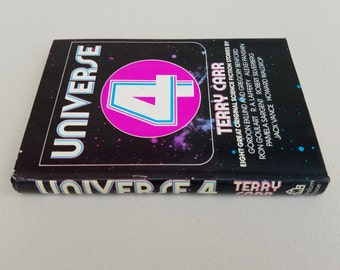 Universe 4: 8 Original Science Fiction Stories from 1974 ** compiled by Terry Carr ** awesome vintage sci-fi