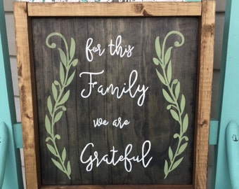 For This Family We are Grateful Framed Sign
