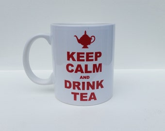 Personalised Mug - 'Keep Calm And Drink Tea' design