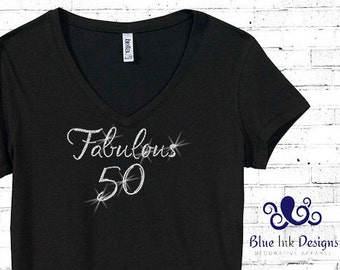 Rhinestone 50th Birthday Shirt, 50th Birthday T, 50 Birthday Shirt, Fabulous Fifty Shirt, Fifty Birthday Shirt, 50th Birthday Shirt