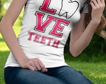 Love Teeth | Dental Hygiene | Dental Hygienist | Dentistry | Teeth | RDH | Dental Hygiene Student | Hygiene School | Custom