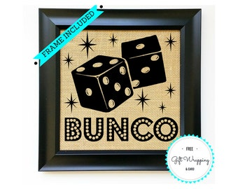 BUNCO Game Night Ladies Girls Night Out Welcome to Bunco Burlap Sign with Dice Gift for Her Lady Group Welcome Sign Idea FRAME INCLUDED