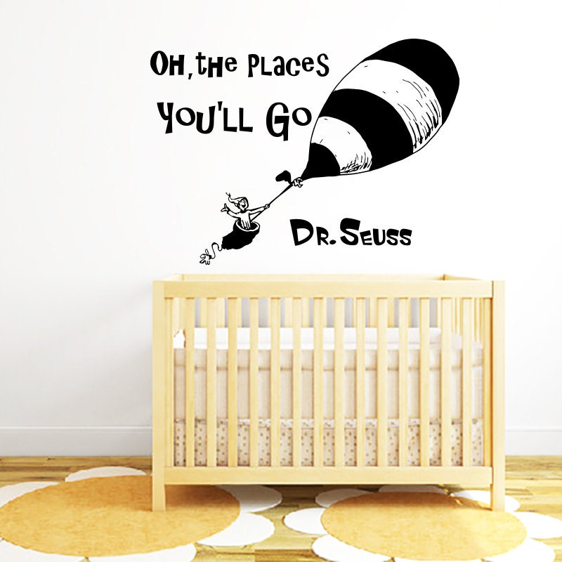 Quote wall decal dr seuss vinyl sticker decals quotes oh the for Dr seuss wall mural decals