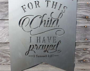 Child I have Prayed Metal Wall Decor