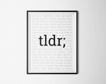 Too long, didnt read; Digital print. Typographic. A4. INSTANT DOWNLOAD.