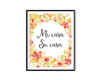 PRINTABLE INSTANT DOWNLOAD - Mi Casa Su Casa Printable Wall Art - Apartment and house decor