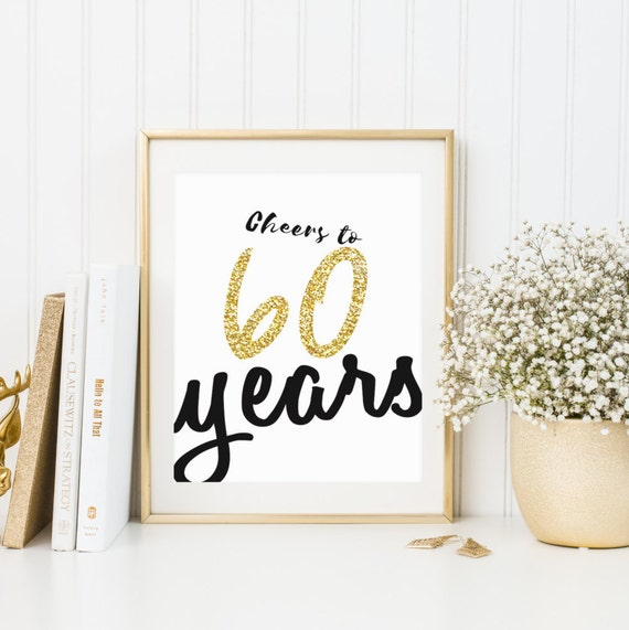 Cheers To 60 Years Sign Sixty Year Old Sign Birthday