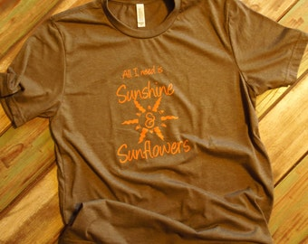 All I Need is Sunshine & Sunflowers Orange Graphic T-Shirt by Rustic Sunflower Apparel/Summer Shirt/Fun Shirt/Sun T Shirt/Sunflower TShirt