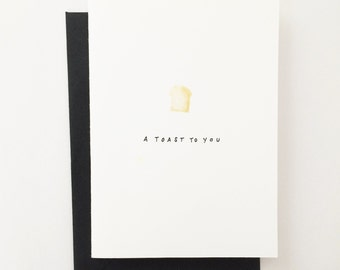 A Toast To You - Toast Greeting Card