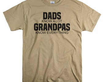 Gifts for Grandpa Grandfather - Dads Know a Lot Grampas Know Everything T-shirt Grandpa Gifts for Father's Day - Grandfather Shirt
