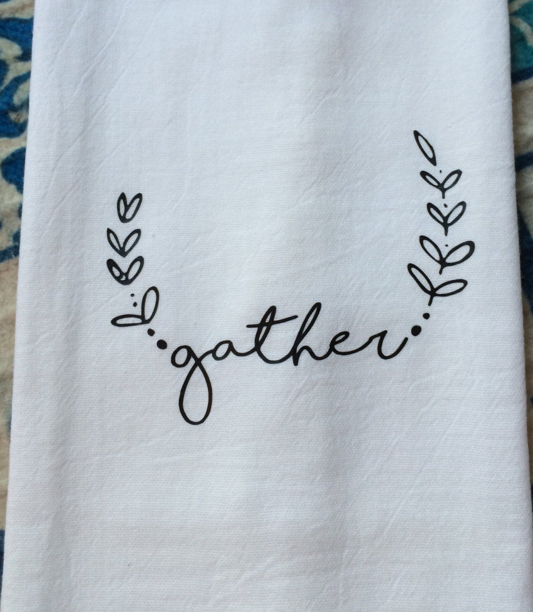 Farmhouse Decor Kitchen Gather Flour Sack Dish Towel Shabby