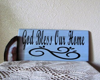 Custom Wood Sign, God Bless Our Home Inspirational, Wall Decor, Inspirational decor, Makes a great gift for any occasion!