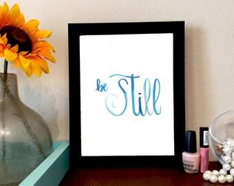 Be Still Psalm 46:10 Bible Verse Print