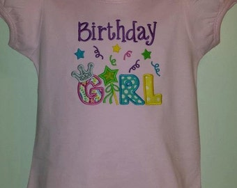 Birthday Girl Shirt/ Birthday Applique/ Happy Birthday/ Birthday Shirt/ Girls Birthday