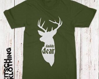 Daddy Dear T-shirt   Deer T-Shirt   Hunting Dad T-shirt   Matching Family Shirts   Deer Hunter Tee   Baby Dear   Plus Size Too   AR-114