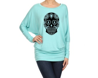 Dolman Sugar Skull shirt Womens Slouchy Long Sleeve Plus Size off shoulder Shirts screen printed skulls Day of the Dead Small - XL, 2XL 3XL
