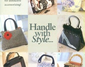 HANDLE WITH STYLE Indygo Junction Inc. Handbag Tote Patterns ©2003