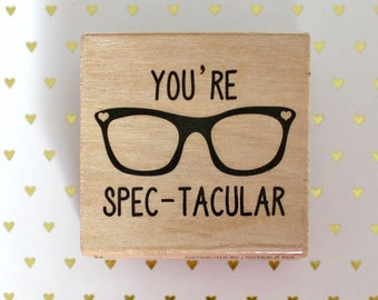 Rubber Stamp - You're spectacular