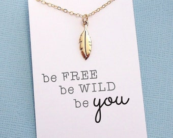 Small Feather Necklace | Be Wild Be Free Be YOU | Layering Necklace | Tribal Jewelry | Feather Charm Necklace | Silver or Gold | X12