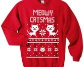Meowy Catsmas Sweatshirt - Christmas Cat Holiday Sweater - Size S, M, L, XL