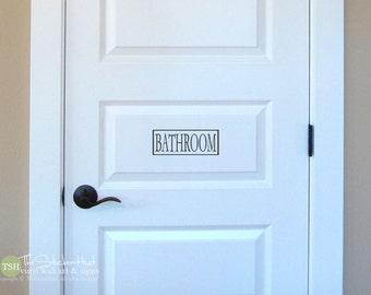 Bathroom - Bathroom Room - Vinyl Lettering - Home Bathroom Decor - Vinyl Decal - Decor Wall Art Words Text Door Sticker Decal 1879