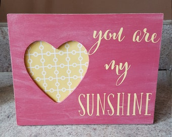 You are my sunshine photo frame nursery decoration for a little girl