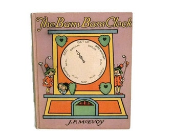 The Bam-Bam Clock - Johnny Gruelle - Volland Books - RARE - 1920 -  Beautiful condition
