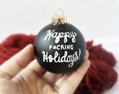 Funny christmas ornament, holiday, hand painted, naughty, black white, gag gift, funny gift, coworker gift, secret santa, decor, bulb, glass