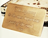 Etched Wallet Card Insert - Brass - The Beginning is the Most Important Part of the Work - Plato - Inspiration - Customize - Corporate Gift