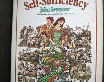 The Guide to Self-Sufficiency by John Seymour, HC/DJ 1976 - Vintage Farming - Back to the Land - Agriculture - Homesteading