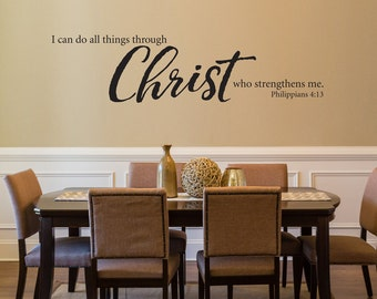 I can do all things through Christ who strengthens me Decal - Bible Verse Wall Decal - Philippians 4:13 - Christian Quote