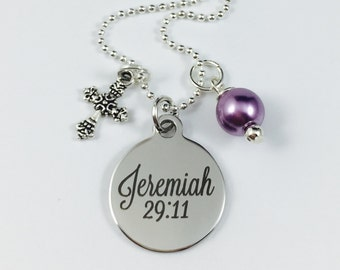 Jeremiah 29:11 - Laser Engraved Charm Necklace - Stainless Steel Pendant w/ your color choice of pearl - Religious Jewelry