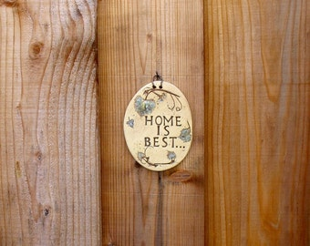 """Small Ceramic Wall Plaque - """"Home is Best"""" - Made Using Real Grape Leaves - Wall Hanging - Wall Decoration - Garden Decor - Gift- Nature"""
